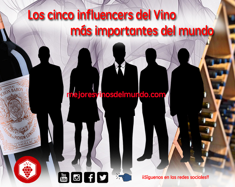Los cinco influencers del vino más importantes del mundo son las personas que marcan tendencias y estilos en el mundo del vino