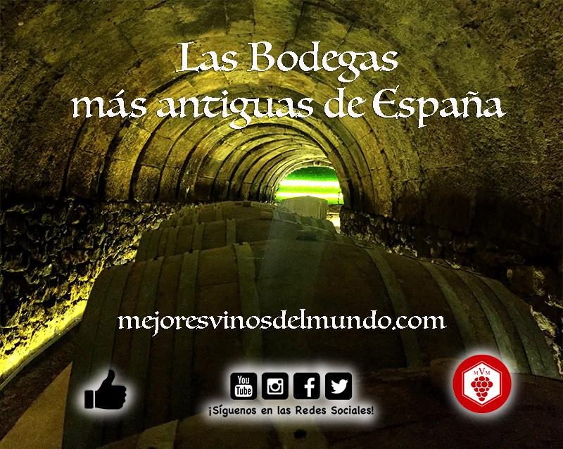 Bodegas más antiguas de España que cuentan con casi 500 años siguen en activo y liderando con sus vinos la tradición vitivinícola.