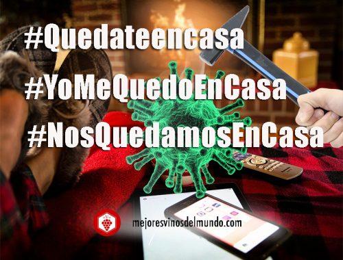 Mejoresvinosdelmundo #NosQuedamosEnCasa contra el coronavirus.