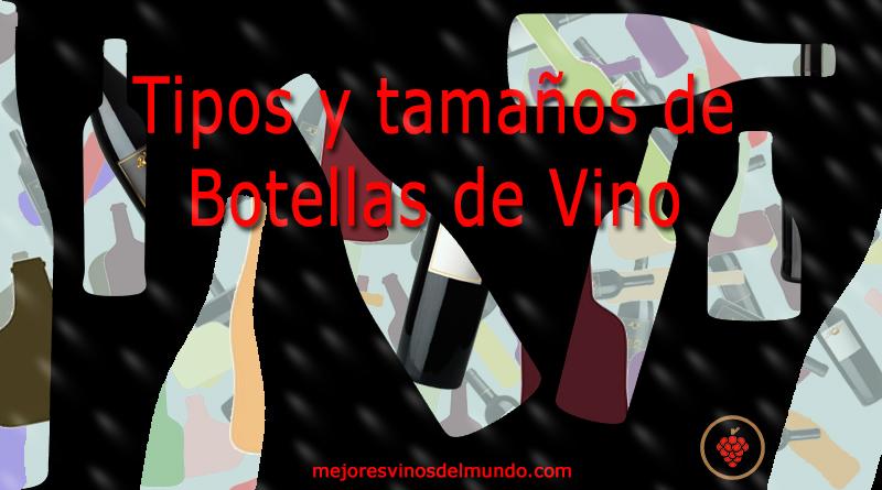Tipos y tamaños de Botellas de Vino muy variados. Aunque en general se ha aceptado el de 0,75 Litros como base para la mayoría de productores mundiales.